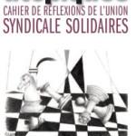 Les utopiques, cahier de réflexions de l'Union syndicale Solidaires